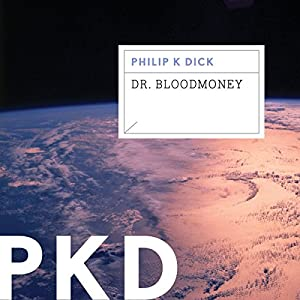 Dr. Bloodmoney Audiobook