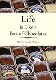 Life Is Like a Box of Chocolates, Elaine Hughes-McTear, 1465375929