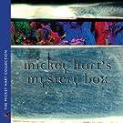 Mickey Hart's Mystery Box
