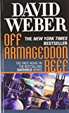Safehold Boxed Set 1: Off Armageddon Reef, By Schism Rent Asunder, and By Heresies Distressed