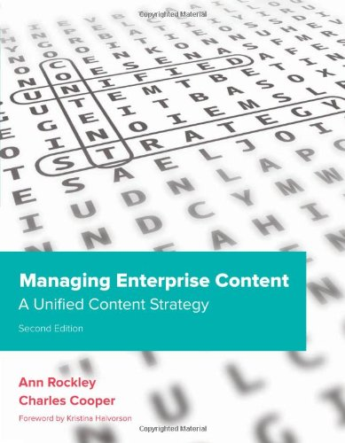 [PDF] Managing Enterprise Content: A Unified Content Strategy, 2nd Edition Free Download | Publisher : New Riders Press | Category : Business | ISBN 10 : 032181536X | ISBN 13 : 9780321815361