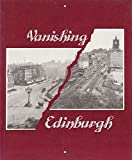 img - for Vanishing Edinburgh: In the Steps of George Washington Wilson by Alastair J. Durie (1993-10-06) book / textbook / text book