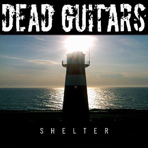 CD : Shelter by Dead Guitars (2016-05-04)