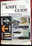 img - for The Knife Identification and Value Guide book / textbook / text book