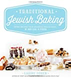 Traditional Jewish Baking: Retro Recipes Your Grandma Would Make… If She Had a Mixer