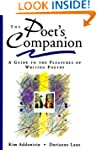 The Poet's Companion: A Guide to the...