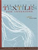 The Guide to Textiles for Interiors, Jackman, Dianne R. and Dixon, Mary K., 1895411971