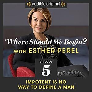 Ep. 5: Impotent Is No Way to Define a Man Radio/TV Program