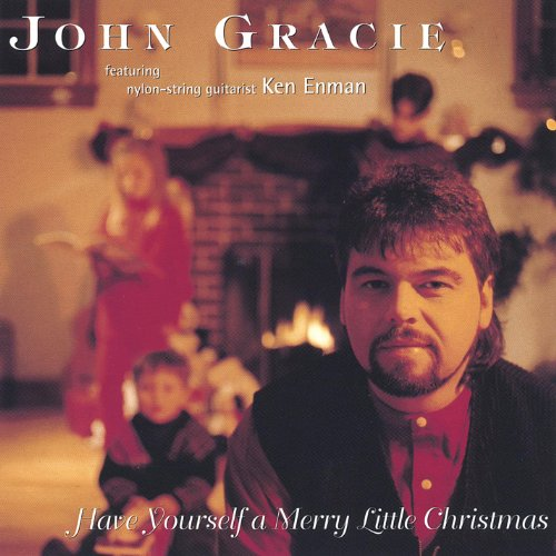 have yourself a merry little christmas by john gracie on