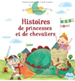 Histoires de princesses et de chevaliers