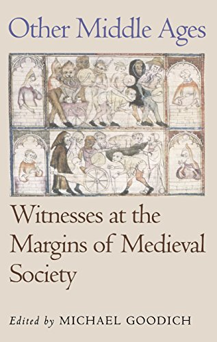 Other Middle Ages: Witnesses at the Margins of Medieval...