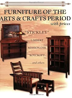 Furniture Of The Arts U0026 Crafts Period With Prices: Stickley, Limbert,  Mission Oak