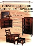 Furniture of the Arts & Crafts Period with Prices: Stickley, Limbert, Mission Oak, Roycroft and others