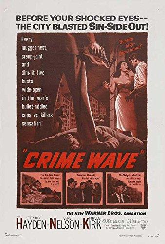 Crime Wave POSTER (11