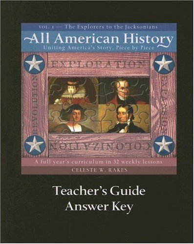 All American History: Teacher's Guide and Answer Key, Vol. 1