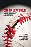 Out of Left Field, Kalman-Lamb Abdel-Shehid and Amar Gamal, 1552664392