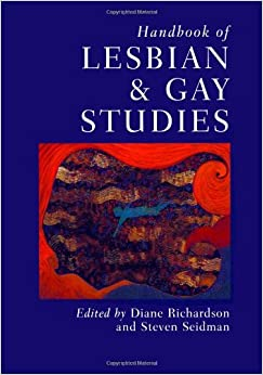 Handbook of Lesbian and Gay Studies (Sage Masters in Modern Social Thought)