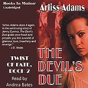 Devil's Due: Twist of Fate, Book 2 | Arliss Adams