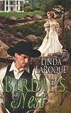 Birdie's Nest, Linda LaRoque, 0989379221