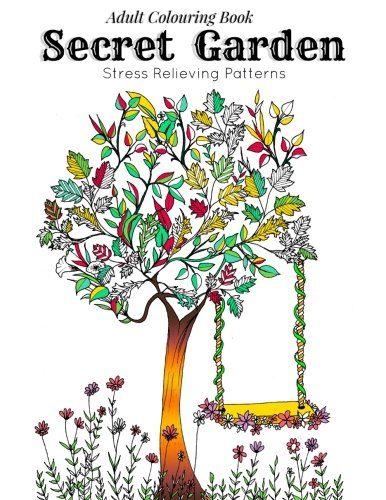 Adult Coloring Book Secret Garden Relaxation Templates For Meditation And Calmingadult Colouring Books Ladies