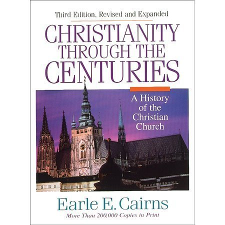 Christianity Through Centuries Revised