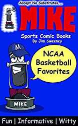 MIKE NCAA Basketball Favorites: Sports Comic Books (Favorites Series Book 5)