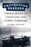 Freshening Breezes, Gloria Wilson, 0752480413