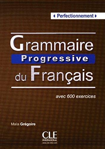 Grammaire Progressive Du Francais - Niveau Perfectionnement - Livre + CD French Edition