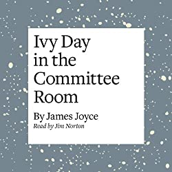 Ivy Day in the Committee Room