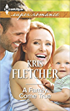 A Family Come True (Harlequin Large Print Super Romance)