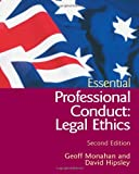 Australian Essential Legal Ethics, Geoffrey Monahan, 1876905271