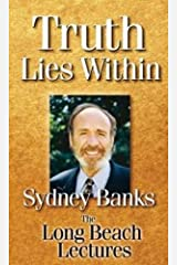 Truth Lies within by Sydney Banks (2012-12-21) DVD-ROM