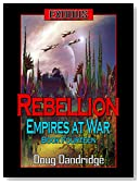 Exodus: Empires at War: Book 14: Rebellion.