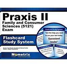 Praxis II Family and Consumer Sciences (5121) Exam Flashcard Study System: Praxis II Test Practice Questions &...