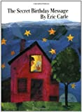 The Secret Birthday Message, Eric Carle, 0064430995
