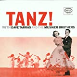 Tanz! With Dave Tarras and the Musiker Brothers