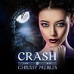 Crash: The Crush Saga, Book 2 | Chrissy Peebles