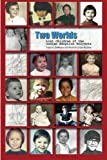 Two Worlds: Lost Children of the Indian Adoption Projects