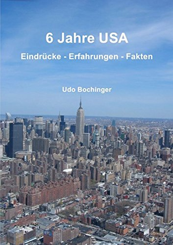 Read Online 6 Jahre USA (German Edition) pdf