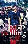 Congo Calling: The Memoir of a Welsh...