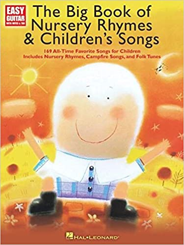 The Big Book of Nursery Rhymes /& Childrens Songs Easy Guitar with Notes and Tab