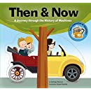 Then & Now: A Journey through the History of Machines