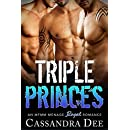 TRIPLE PRINCES: An MFMM Menage Romance