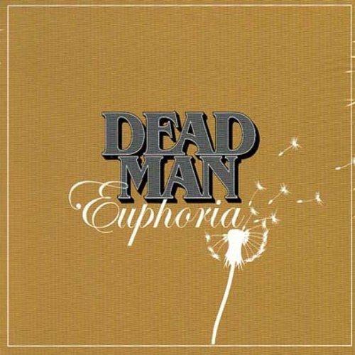 Euphoria by Dead Man - Man Online Meteor