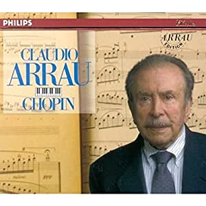 Chopin: Piano Works (Arrau Edition)