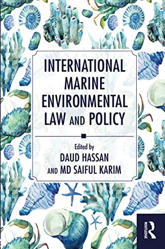 International Marine Environmental Law and Policy ()