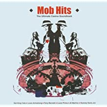 Mob Hits: The Ultimate Casino Soundtrack