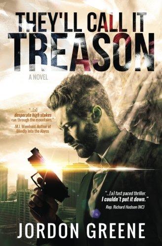 They'll Call It Treason