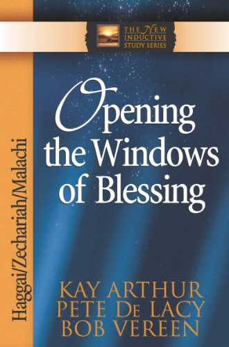 Opening the Windows of Blessing (The New Inductive Study Series)