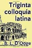 Triginta colloquia latina